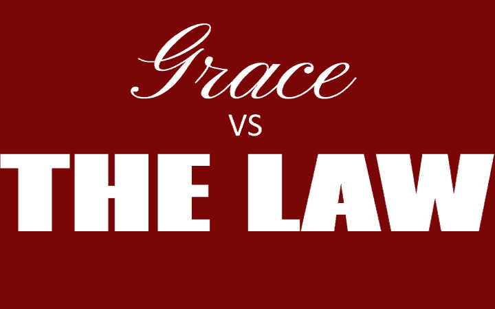 Grace vs The Law vs Faith vs Works
