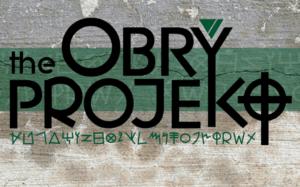 Obie on the Obry Projekt